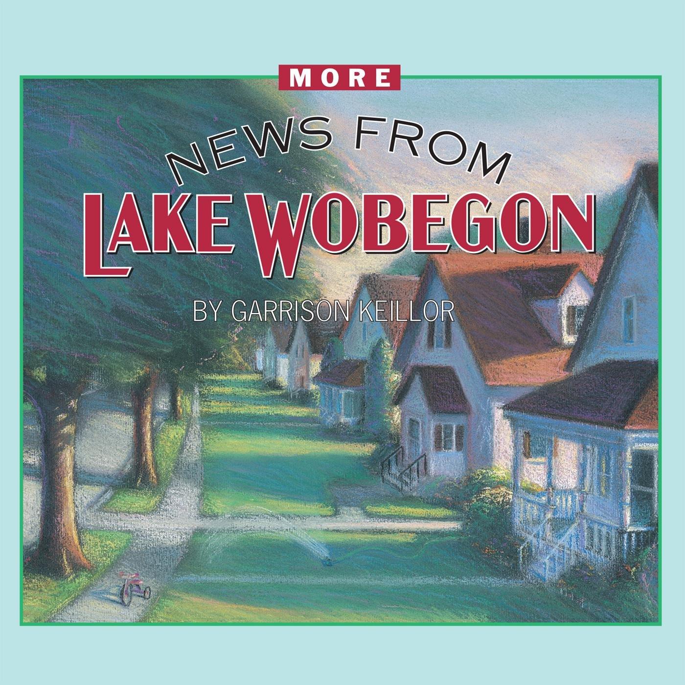 More News from Lake Wobegon: Garrison Keillor: 9780942110371: Amazon.com:  Books