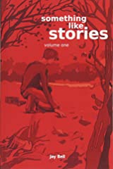 Something Like Stories - Volume One (Volume 7) Paperback