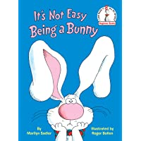 It's Not Easy Being a Bunny (Beginner Books(R))