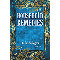 Household Remedies: Back to Basics