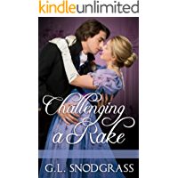 Challenging A Rake (A Rake's Redemption Book 4)