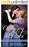 Challenging A Rake (A Rake's Redemption Book 4)