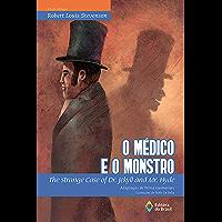 O médico e o monstro: The strange case of dr. Jekyll and mr. Hyde (BiClássicos)