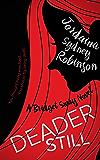Deader Still: A Bridget Sway Novel (A Paranormal Ghost Cozy Mystery Series Book 2)