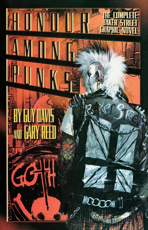 Honor Among Punks - The Complete Baker Street Graphic Novel ...