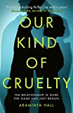 Our Kind of Cruelty: The most addictive psychological thriller of 2018, tipped by Gillian Flynn and Lisa Jewell