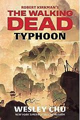 Robert Kirkman's The Walking Dead: Typhoon Hardcover