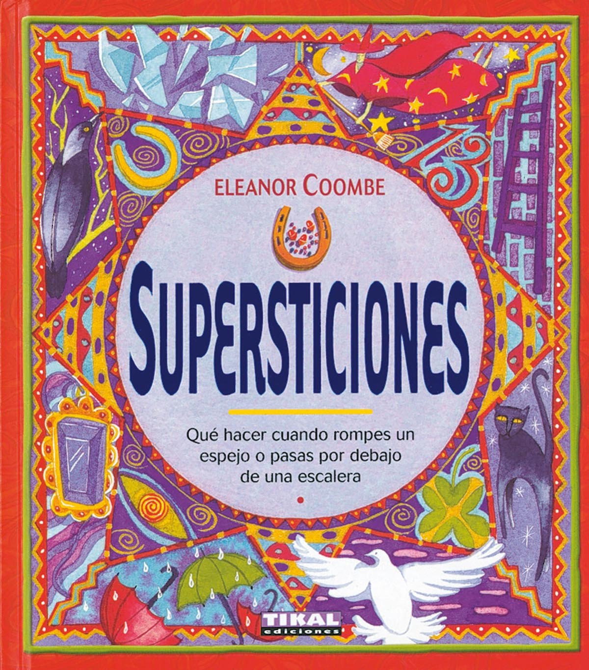 Supersticiones (New Age -Tikal) (Spanish) Hardcover – 2013