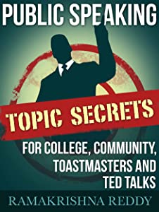 Public Speaking Topic Secrets For College, Community, Toastmasters and TED talks