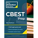 Princeton Review CBEST Prep, 4th Edition: 3 Practice Tests + Content Review + Strategies to Master the California Basic Educa
