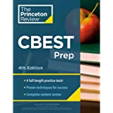 Princeton Review CBEST Prep, 4th Edition: 3 Practice Tests + Content Review + Strategies to Master the California Basic…