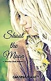 Shoot the Moon: A Hearts Club Novel #1