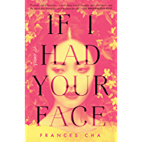 If I Had Your Face: A Novel (English Edition)