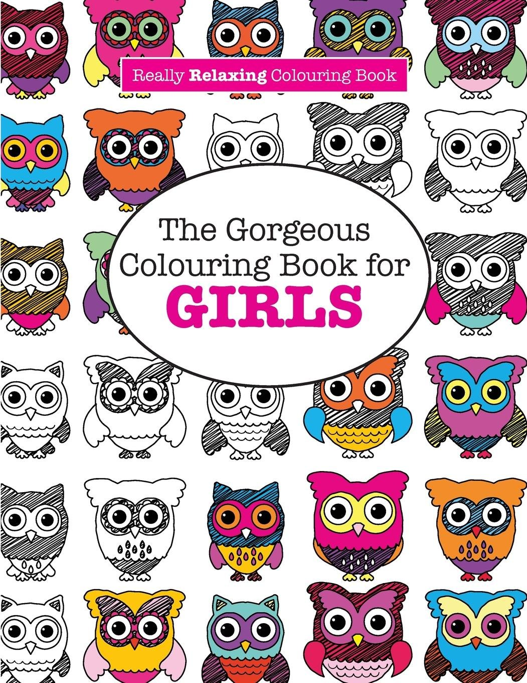 Amazon.com: The Gorgeous Colouring Book for GIRLS (A Really RELAXING ...