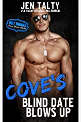 Cove's Blind Date Blows Up (Hot Hunks Steamy Romance Collection Book 3) Kindle Edition