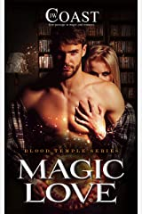 Magic Love: Mason and Lexy (Blood Temple Book 1) Kindle Edition