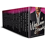 Wedding Dreams: 20 Delicious Nuptial Romance Books Including BWWM, Billionaire, Bad Boys and Cowboys