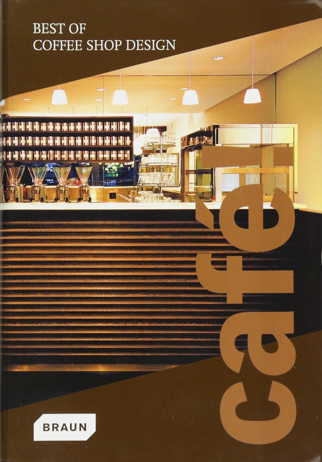 Café! Best of Coffee Shop Design: Amazon.de: Jennifer Sandner ...