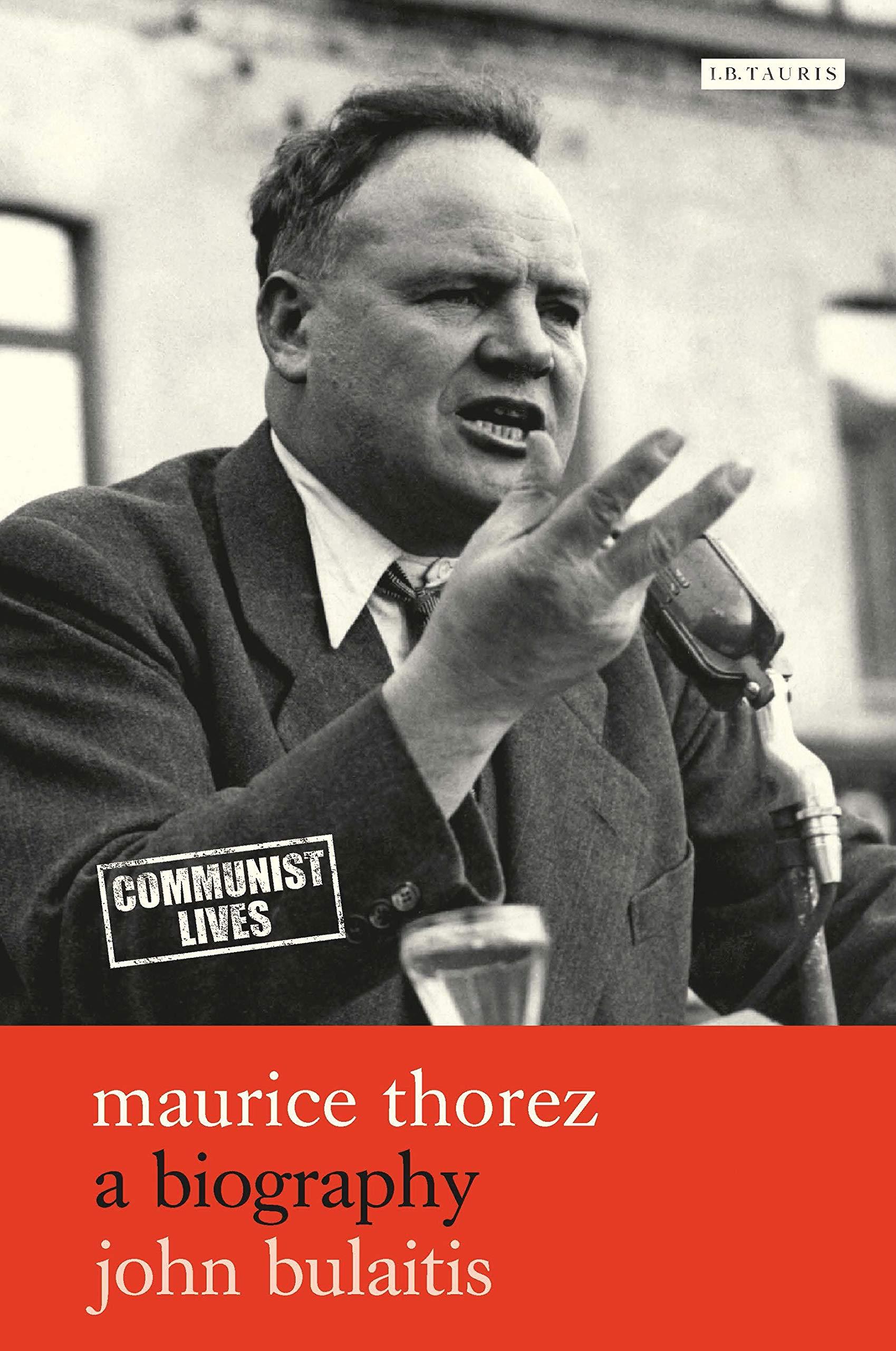Image result for Maurice Thorez. A Biography. John Bulaitis.