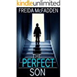The Perfect Son: A gripping psychological thriller with a breathtaking twist