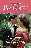 Un amore inaspettato (I Romanzi Classic) (Serie Dark Angel Vol. 3)
