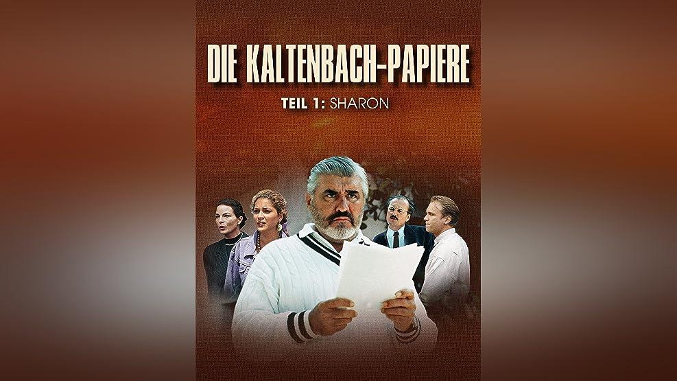 Die Kaltenbach-Papiere: Teil 1: Sharon