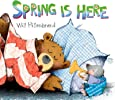 Spring is Here: A Bear and Mole Story (Bear and Mole Stories)