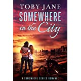 Somewhere in the City (Somewhere Series Book 2)
