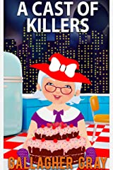 A Cast of Killers (Hubbert & Lil Cozy Mystery Series Book 2) Kindle Edition