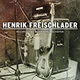 Henrik Freischlader-Recorded by Martin Meinschäfer [Import allemand]