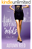 Defying the Odds: Risking It Book 3