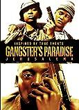Gangster's Paradise Jerusalema