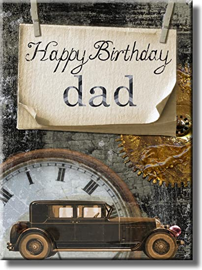 Happy Birthday Dad Vintage Car Picture On Stretched Canvas Wall Art Decor Ready