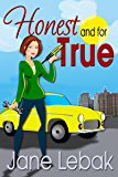 Honest And For True (The Adventures Of Lee And Bucky Book 1)