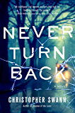 Never Turn Back: A Novel