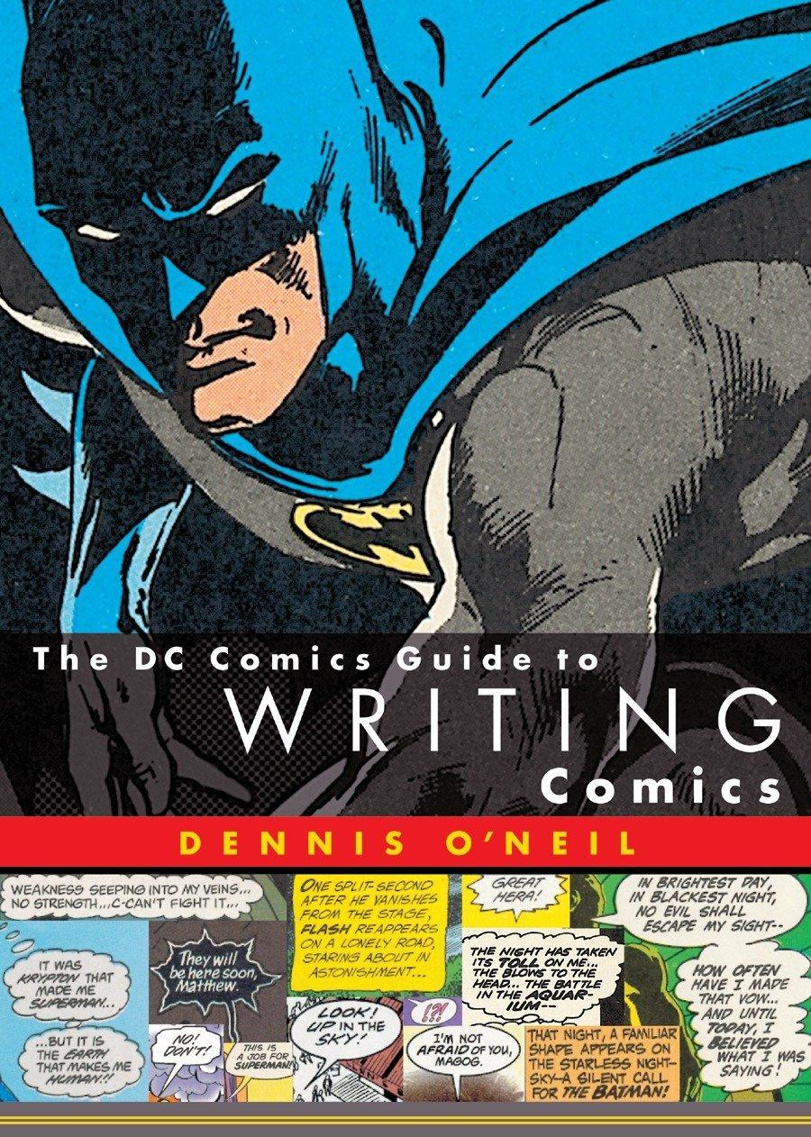 The DC Comics Guide to Writing Comics by Watson-Guptill