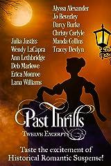Past Thrills: Twelve Excerpts of Historical Romantic Suspense Kindle Edition