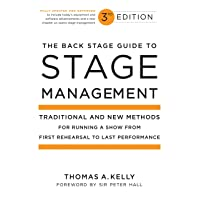 The Back Stage Guide to Stage Management, 3rd Edition: Traditional and New Methods...