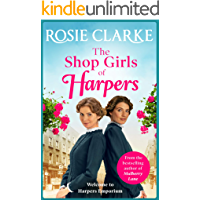 The Shop Girls of Harpers: A heartwarming historical novel (Welcome To Harpers Emporium Book 1)