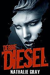 Debbie Diesel Kindle Edition