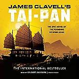 Tai-Pan: The Epic Novel of the Founding of Hong Kong: The Asian Saga, Book 2
