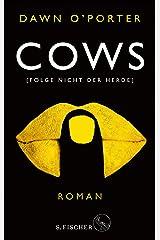Cows: Folge nicht der Herde (German Edition) eBook Kindle