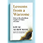 Lessons from a Warzone: How to be a Resilient Leader in Times of Crisis (English Edition)