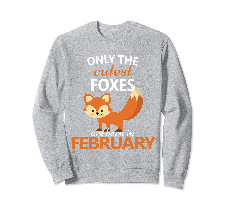 Fun Fox February Birthday Sweatshirt Fox Birthday Party Gift- TPT