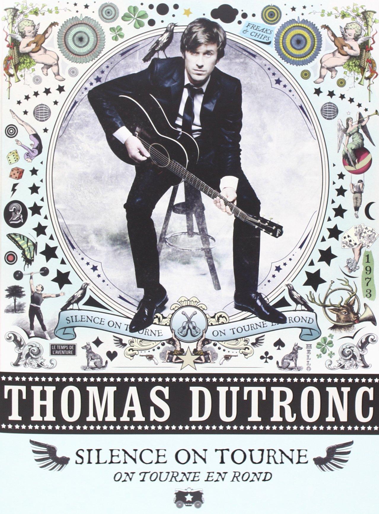 thomas dutronc silence on tourne en rond