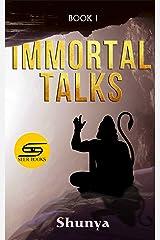 Immortal Talks Kindle Edition
