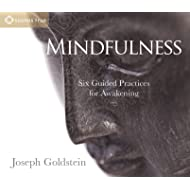 Mindfulness: Six Guided Practices for Awakening