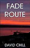 Fade Route (Burnside Series Book 2)
