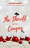 The Sheriff and the Cougar: a holiday novella