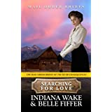 Searching For Love (The Mail Order Brides of Truth or Consequences Book 2)